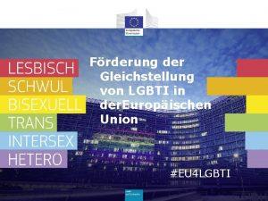 Frderung der Gleichstellung von LGBTI in der Europischen