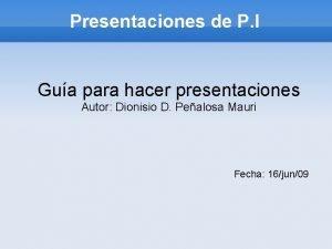 Presentaciones de P I Gua para hacer presentaciones