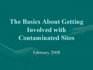 The Basics About Getting Involved with Contaminated Sites