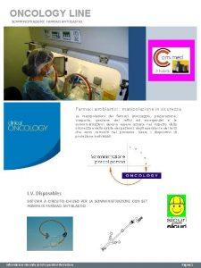 ONCOLOGY LINE SOMMINISTRAZIONE FARMACI ANTIBLASTICI Farmaci antiblastici manipolazione