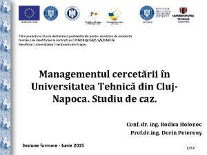 Titlul proiectului Burse doctorale si postdoctorale pentru cercetare