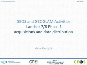 www earthobservations org www gfoi org GEOS and