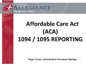 Affordable Care Act ACA 1094 1095 REPORTING Roger