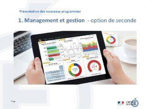Prsentation des nouveaux programmes 1 Management et gestion