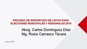 PROCESO DE INSCRIPCIN DE LISTAS PARA ELECCIONES MUNICIPALES