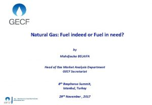 Natural Gas Fuel indeed or Fuel in need