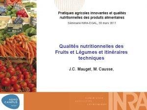 Pratiques agricoles innovantes et qualits nutritionnelles des produits