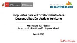 Propuestas para el Fortalecimiento de la Descentralizacin desde
