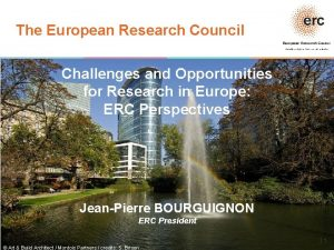 The European Research Council Established by the European