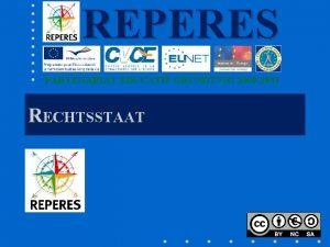 REPERES PARTENARIAT DUCATIF GRUNDTVIG 2009 2011 RECHTSSTAAT MINIMALRECHTSSTAAT