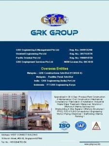 GRK Engineering Management Pte Ltd Reg No 200913529