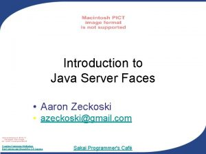 Introduction to Java Server Faces Aaron Zeckoski azeckoskigmail