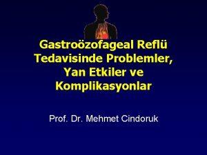 Gastrozofageal Refl Tedavisinde Problemler Yan Etkiler ve Komplikasyonlar