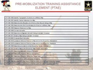 PREMOBILIZATION TRAINING ASSISTANCE ELEMENT PTAE 071 329 1000