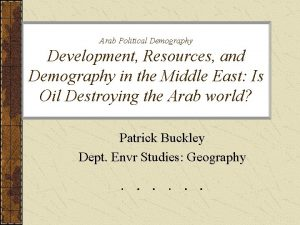Arab Political Demography Development Resources and Demography in