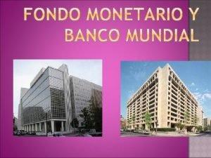 NDICE Fondo monetario internacional Definicin Origen Funciones del