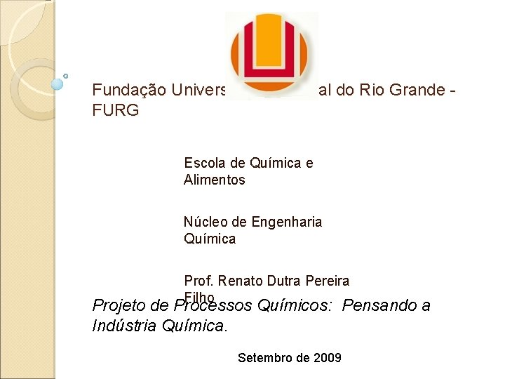 Fundao Universidade Federal do Rio Grande FURG Escola