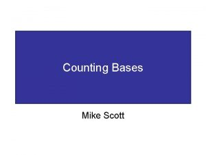 Counting Bases Mike Scott Base Counting and Price