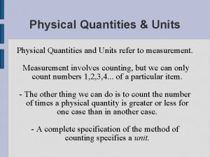 Physical Quantities Units Physical Quantities and Units refer