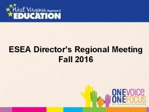 ESEA Directors Regional Meeting Fall 2016 Agenda Welcome