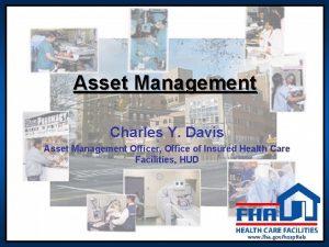 Asset Management Charles Y Davis Asset Management Officer