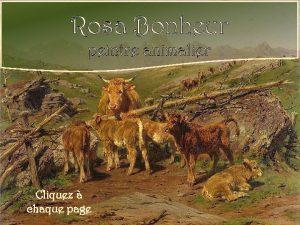 Rosa Bonheur peintre animalier Cliquez chaque page Rosa