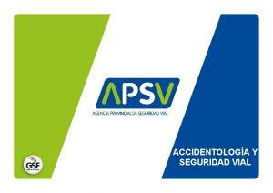 ACCIDENTOLOGA Y SEGURIDAD VIAL Seguridad Vial Estudia y