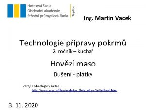 Ing Martin Vacek Technologie ppravy pokrm 2 ronk