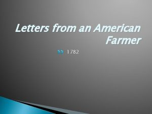 Letters from an American Farmer 1782 Letters from