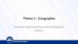 Thme 1 Geographie Continent amricain entre conflit et