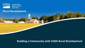 Building a Community with USDA Rural Development Homeownership