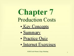 Chapter 7 Production Costs Key Concepts Summary Practice