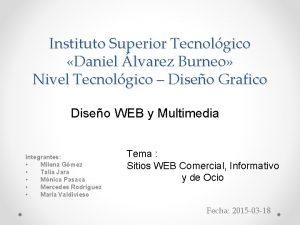 Instituto Superior Tecnolgico Daniel lvarez Burneo Nivel Tecnolgico