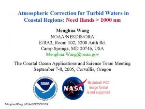 Atmospheric Correction for Turbid Waters in Coastal Regions