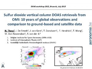 DOAS workshop 2015 Brussels July 2015 Sulfur dioxide