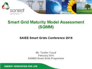 Smart Grid Maturity Model Assessment SGMM SAIEE Smart