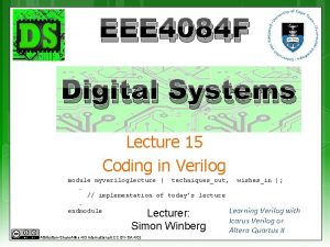EEE 4084 F Digital Systems Lecture 15 Coding