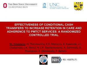 EFFECTIVENESS OF CONDITIONAL CASH TRANSFERS TO INCREASE RETENTION