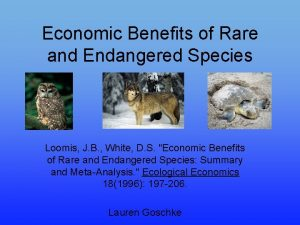 Economic Benefits of Rare and Endangered Species Loomis