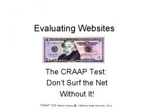 Evaluating Websites The CRAAP Test Dont Surf the
