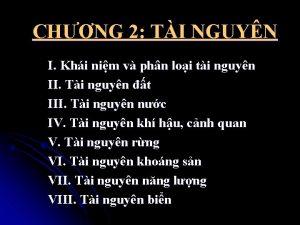 CHNG 2 TI NGUYN I Khi nim v