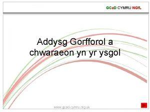 GCa D CYMRU NGf L Addysg Gorfforol a