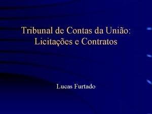 Tribunal de Contas da Unio Licitaes e Contratos