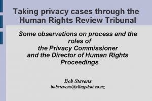 Taking privacy cases through the Human Rights Review