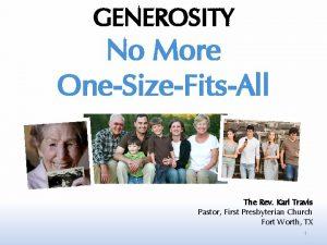 GENEROSITY No More OneSizeFitsAll The Rev Karl Travis