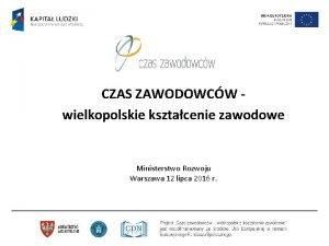 CZAS ZAWODOWCW wielkopolskie ksztacenie zawodowe Ministerstwo Rozwoju Warszawa