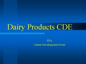 Dairy Products CDE FFA Career Development Event Dairy