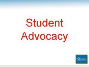 Student Advocacy Child Advocacy Definition To promote the