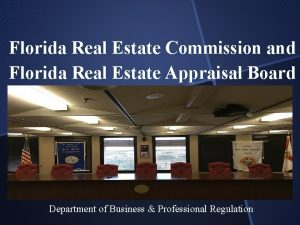 Florida Real Estate Commission and Florida Real Estate