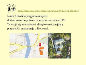 Szkoa Podstawowa Nr 87 Wrocaw ul Parkowa 27